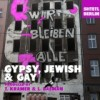Shtetl Berlin: Gypsy, Jewish & Gay