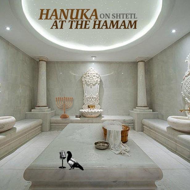 Hanuka at the Hamam