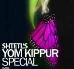 SHTETL YOM KIPPUR SPECIAL