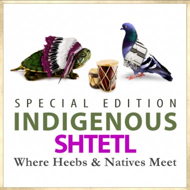 Indigenous Shtetl Special Edition