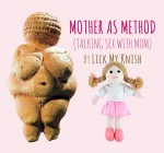 MotherAsMethod