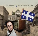 SoCalled & Bouthillier