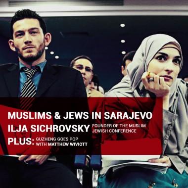 Muslim Jewish Conference in Sarajevo
