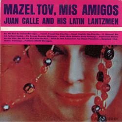 Mazel Tov, Mis Amigos